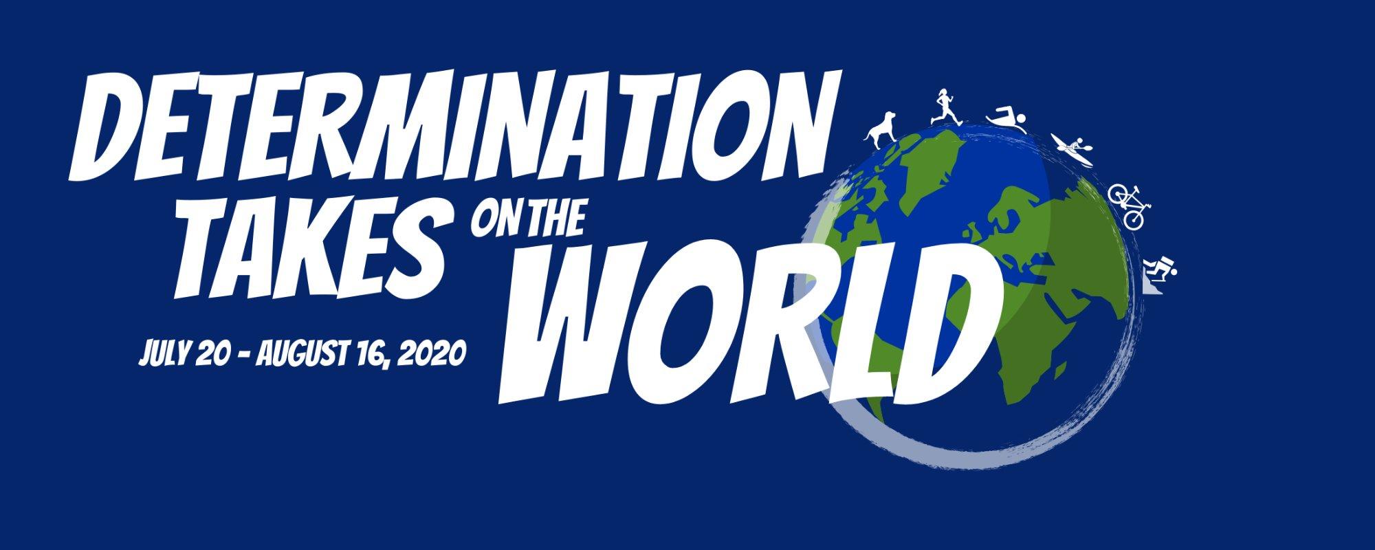 Determination Takes On The World