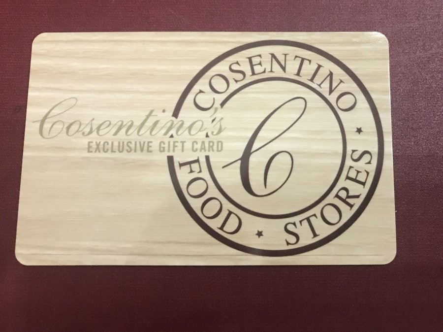 Gift card from Cosentino's Stores