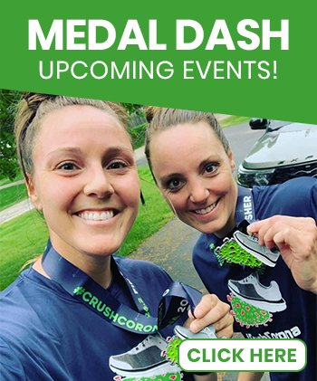 Medal Dash Upcoming Events