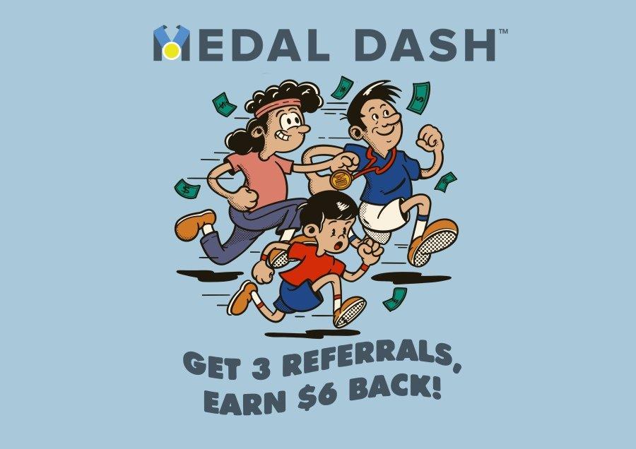 Medal Dash Referrals